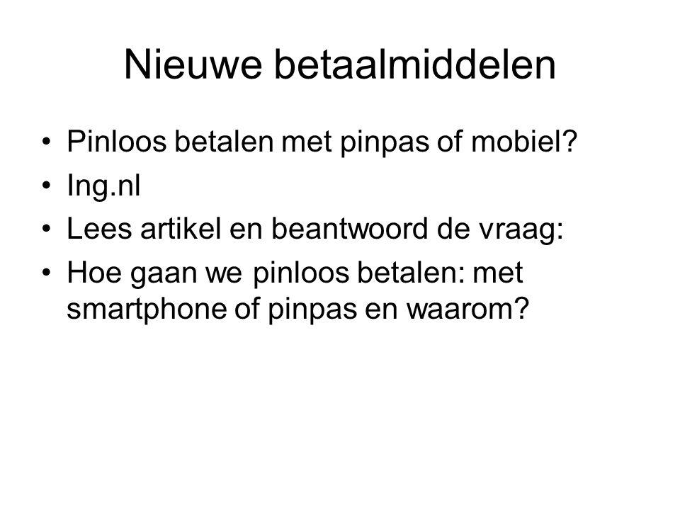 Nieuwe betaalmiddelen Pinloos betalen met pinpas of mobiel.