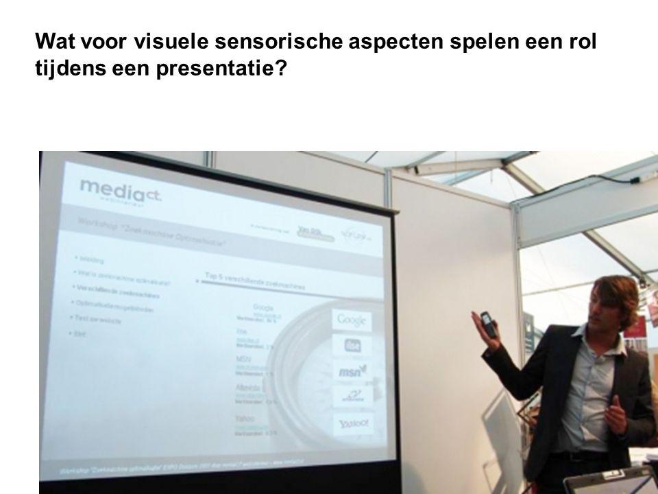 Wat voor visuele sensorische aspecten spelen een rol tijdens een presentatie?