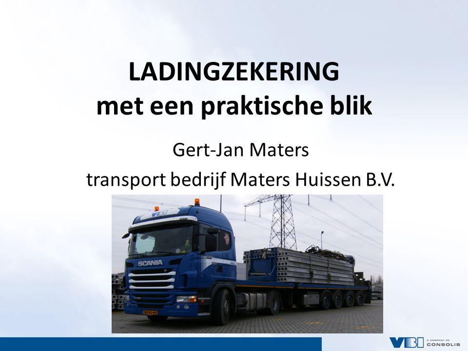 Huisvervoerder VBI Vervoer van kanaalplaten 5 VBI productievestigingen Centrale planning voor 8-tal VBI vervoerders 80 – 100 voertuigen
