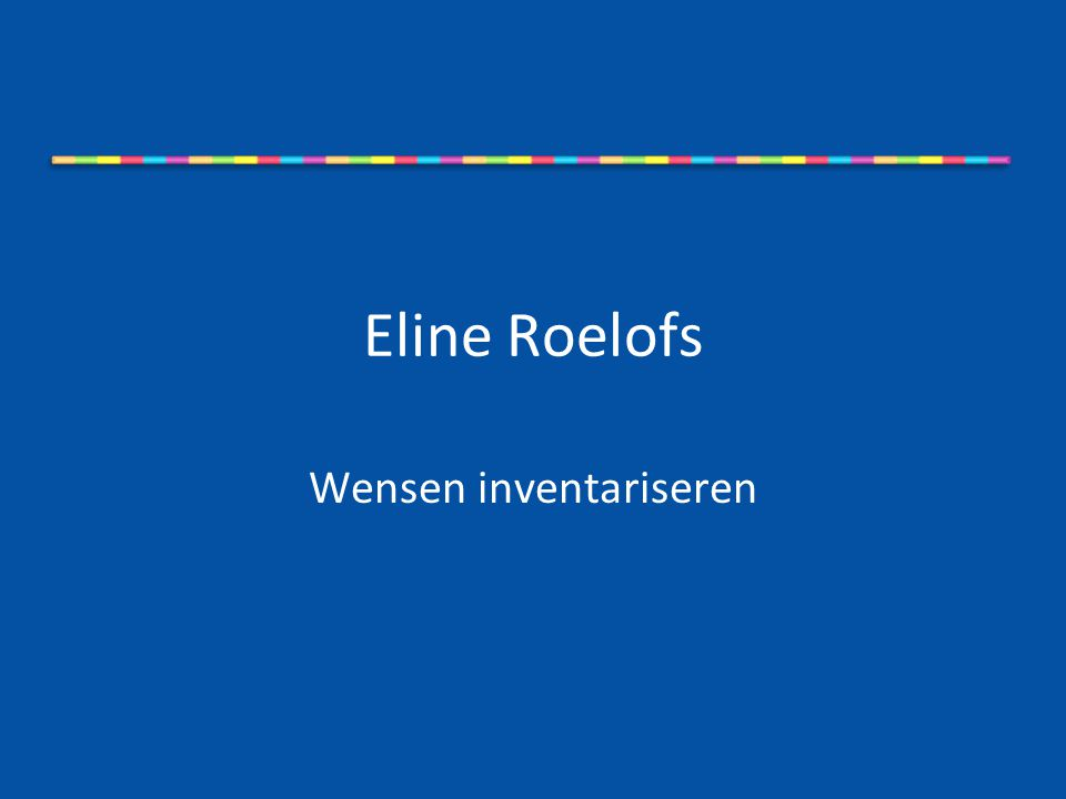 Eline Roelofs Wensen inventariseren