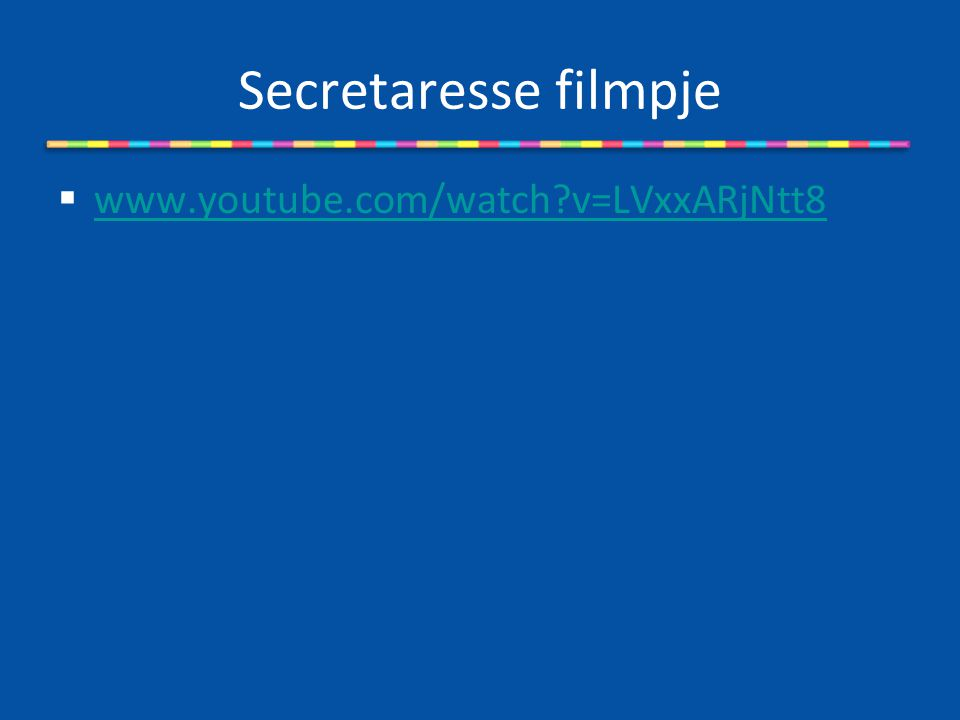 Secretaresse filmpje  www.youtube.com/watch?v=LVxxARjNtt8 www.youtube.com/watch?v=LVxxARjNtt8