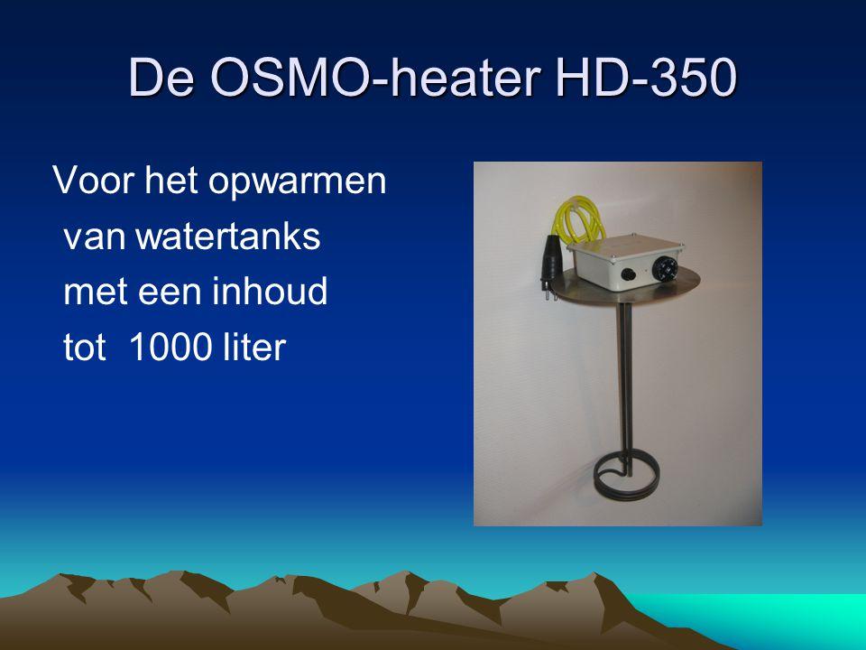 De OSMO-heater HD-350 Voor het opwarmen van watertanks met een inhoud tot 1000 liter