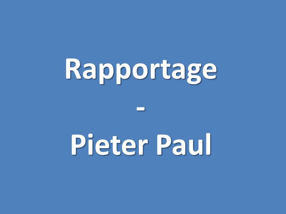 Rapportage- Pieter Paul