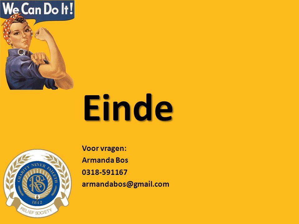 Einde Voor vragen: Armanda Bos 0318-591167 armandabos@gmail.com