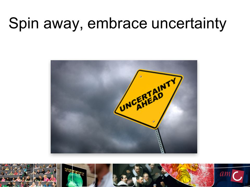 Spin away, embrace uncertainty