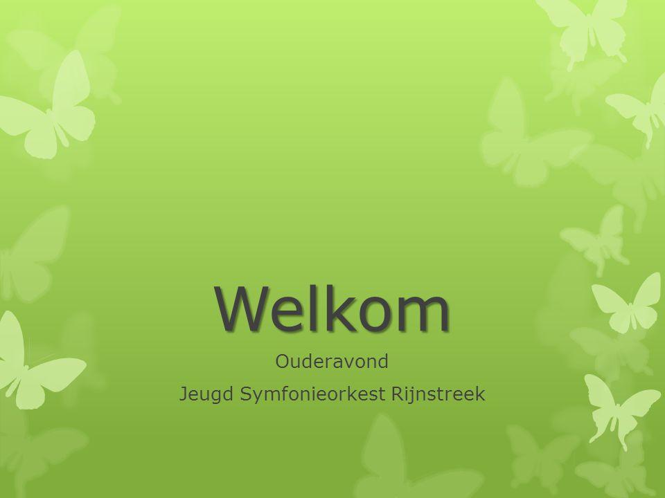 Welkom Ouderavond Jeugd Symfonieorkest Rijnstreek