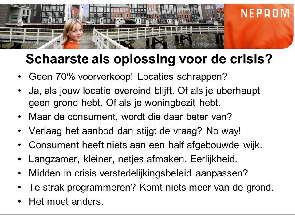 Schaarste als oplossing voor de crisis? Geen 70% voorverkoop! Locaties schrappen? Ja, als jouw locatie overeind blijft. Of als je uberhaupt geen grond