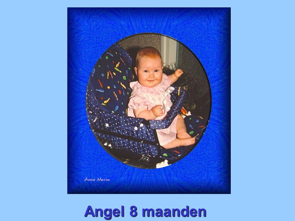 Angel 8 maanden