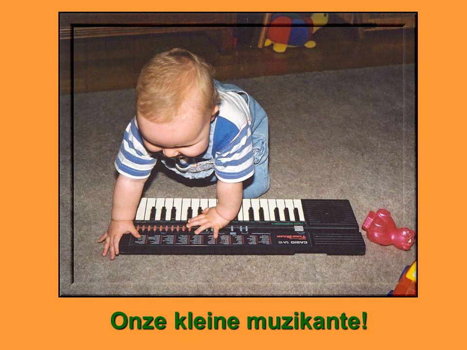 Onze kleine muzikante!