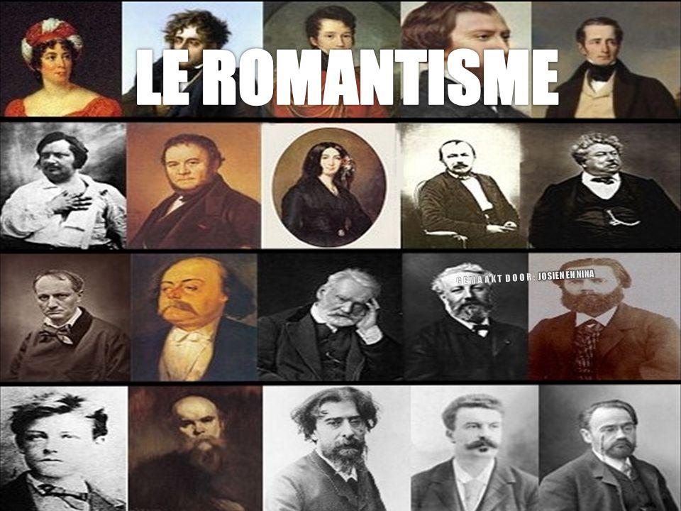 INHOUD LE ROMANTISME KENMERKEN LITERATUUR IN DE ROMANTIEK FRANÇOIS RENÉ DE CHATEAUBRIAND LES MISÉRABLES VICTOR HUGO