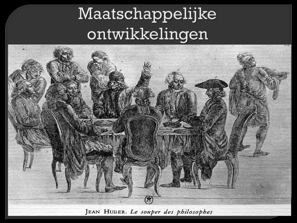  Normaal om 'anders' te zijn  Haat tegen Absolutisme  Voorstanders Trias politica  Gelijkheid werd belangrijker  Burgerij steeds machtiger