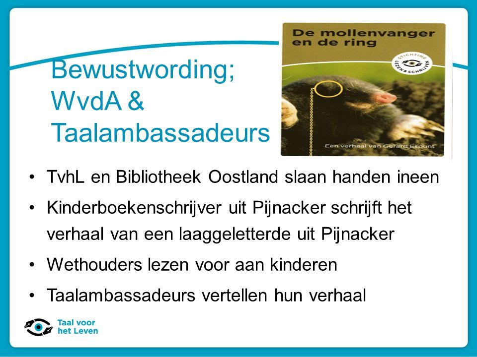 Bewustwording; WvdA & Taalambassadeurs TvhL en Bibliotheek Oostland slaan handen ineen Kinderboekenschrijver uit Pijnacker schrijft het verhaal van ee