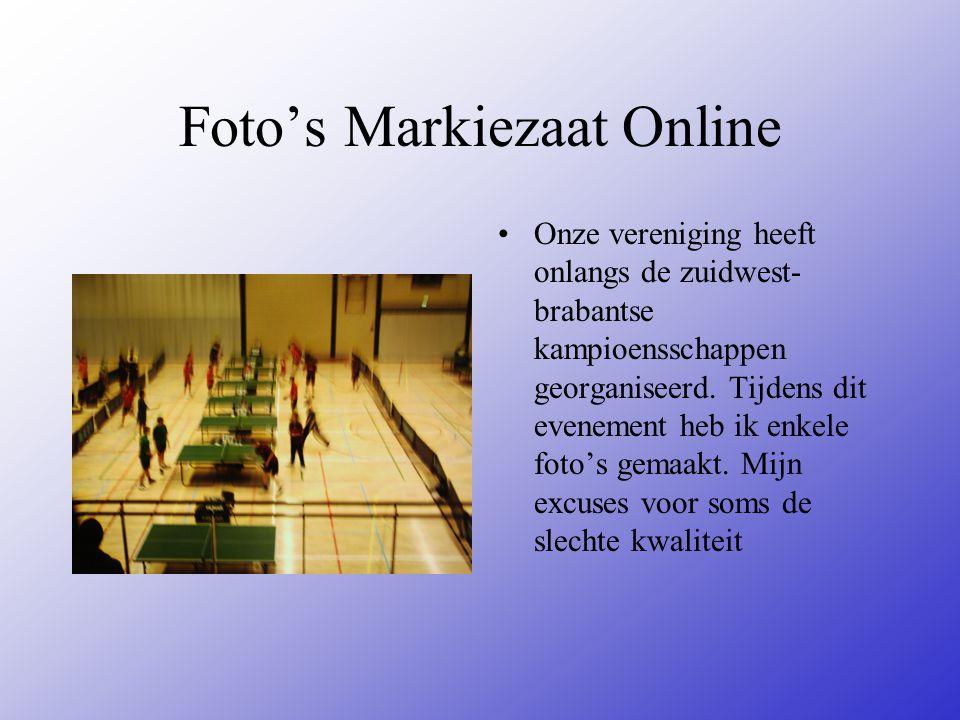 Foto's Markiezaat Online Onze vereniging heeft onlangs de zuidwest- brabantse kampioensschappen georganiseerd.