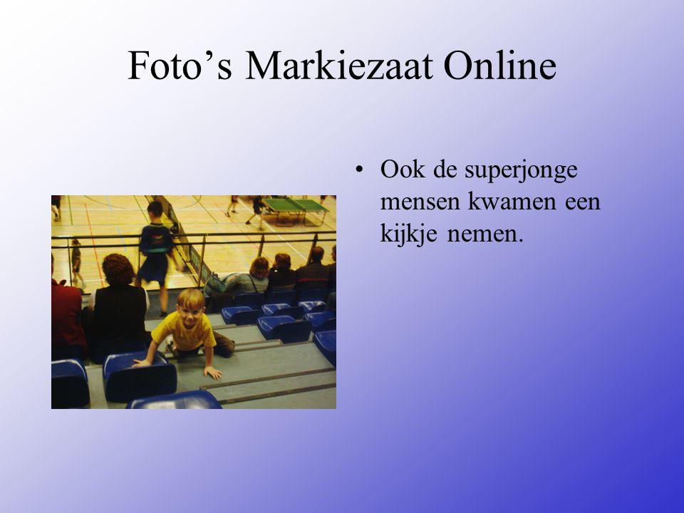 Foto's Markiezaat Online Ook de superjonge mensen kwamen een kijkje nemen.
