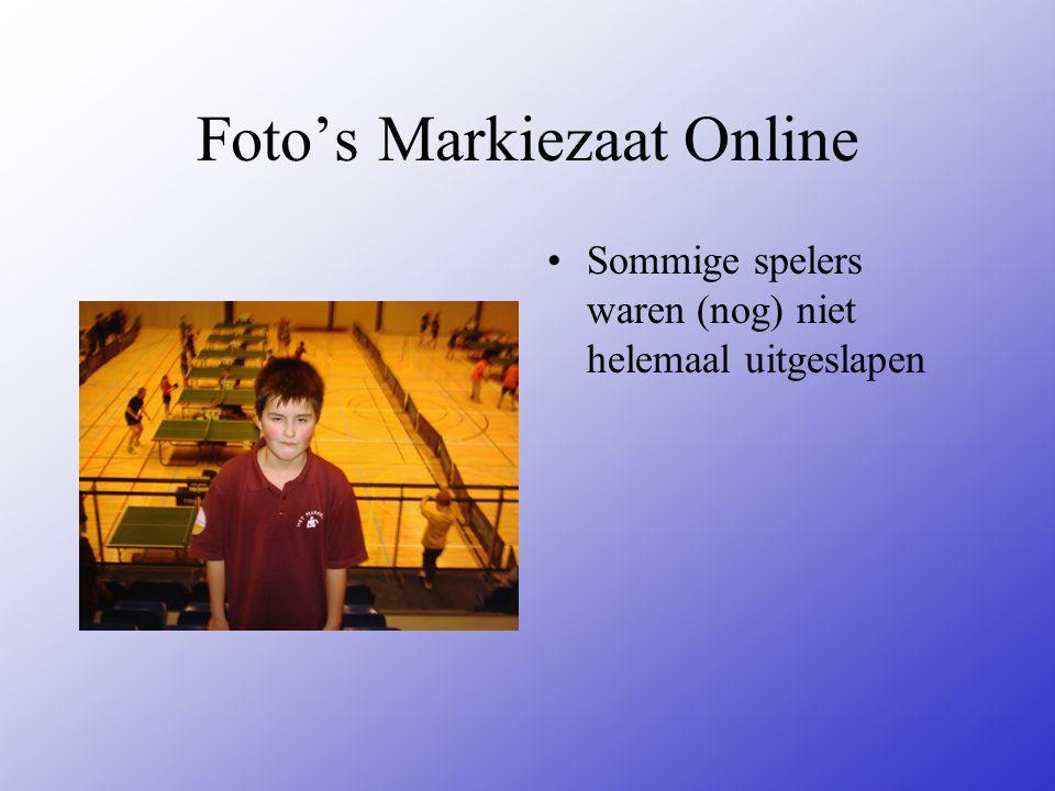 Foto's Markiezaat Online Sommige spelers waren (nog) niet helemaal uitgeslapen