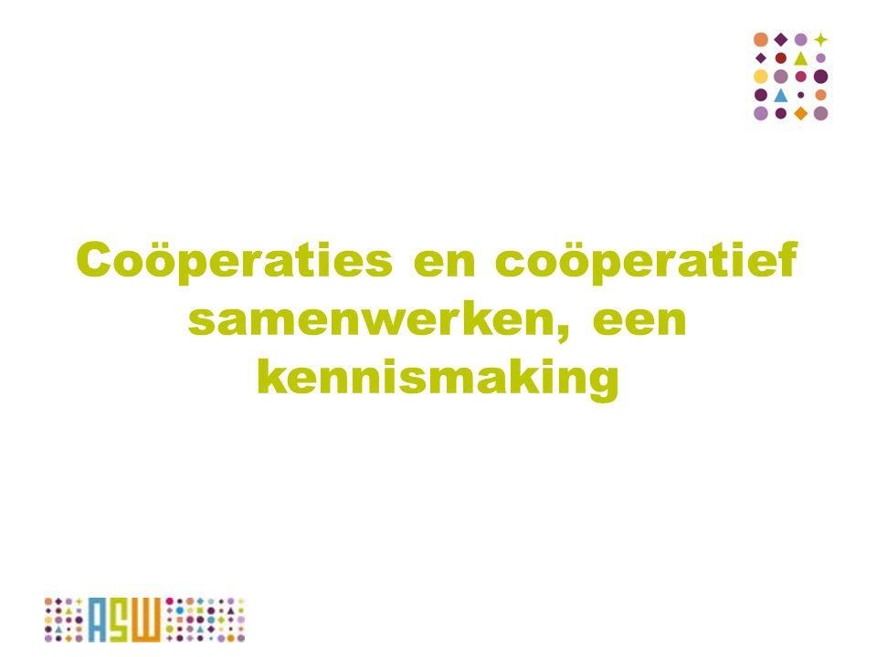 Coöperaties worden aangemoedigd om hun krachten te bundelen in regionale, nationale of internationale netwerken.