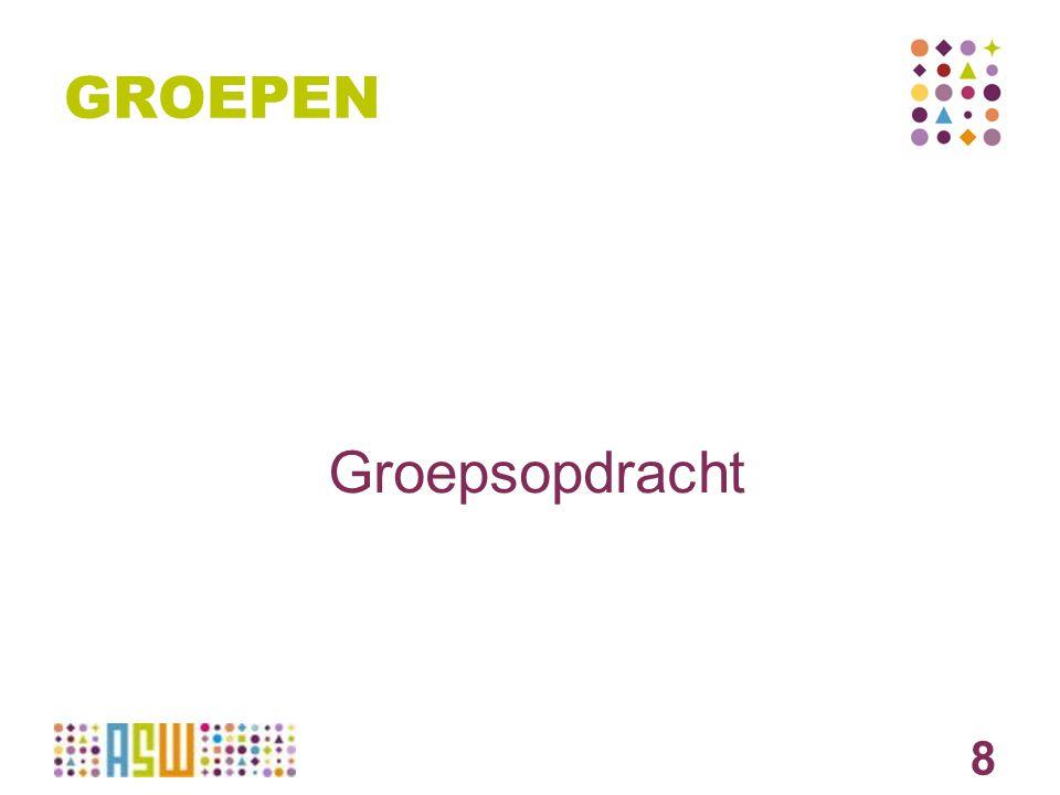 GROEPEN 8 Groepsopdracht