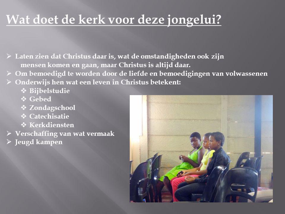 Wat doet de kerk voor deze jongelui.
