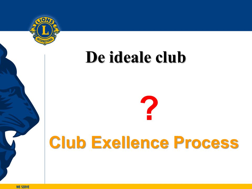 ? Club Exellence Process De ideale club