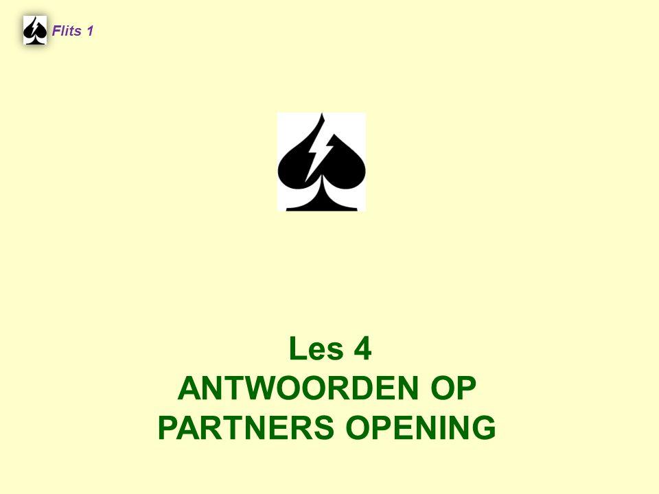Flits 1 Les 4 ANTWOORDEN OP PARTNERS OPENING