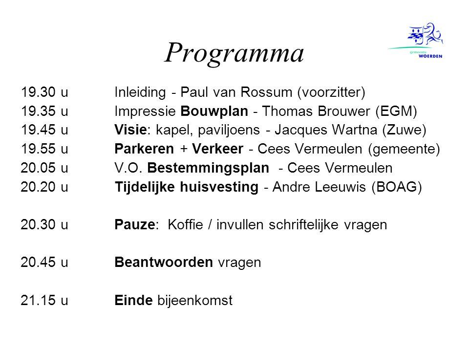 Programma 19.30 u Inleiding - Paul van Rossum (voorzitter) 19.35 u Impressie Bouwplan - Thomas Brouwer (EGM) 19.45 u Visie: kapel, paviljoens - Jacque