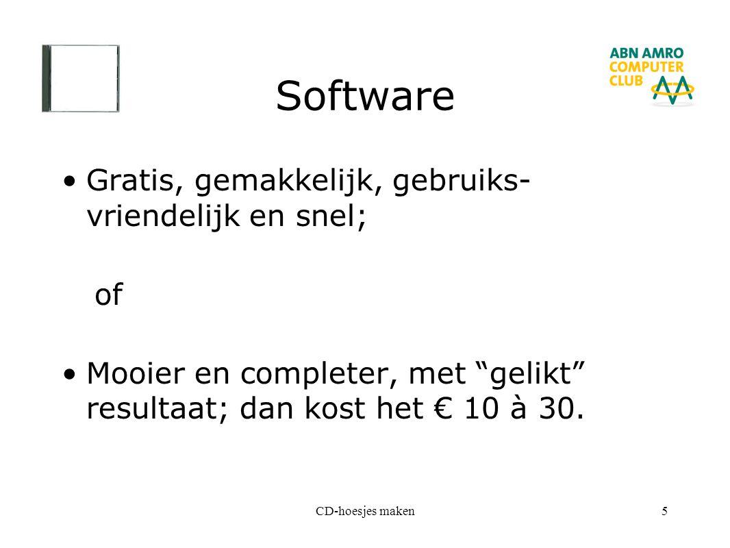 """CD-hoesjes maken5 Software Gratis, gemakkelijk, gebruiks- vriendelijk en snel; of Mooier en completer, met """"gelikt"""" resultaat; dan kost het € 10 à 30."""