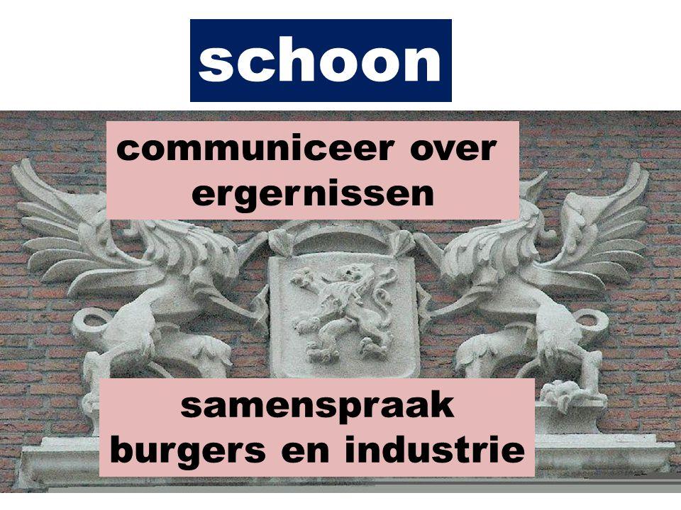 communiceer over ergernissen samenspraak burgers en industrie schoon