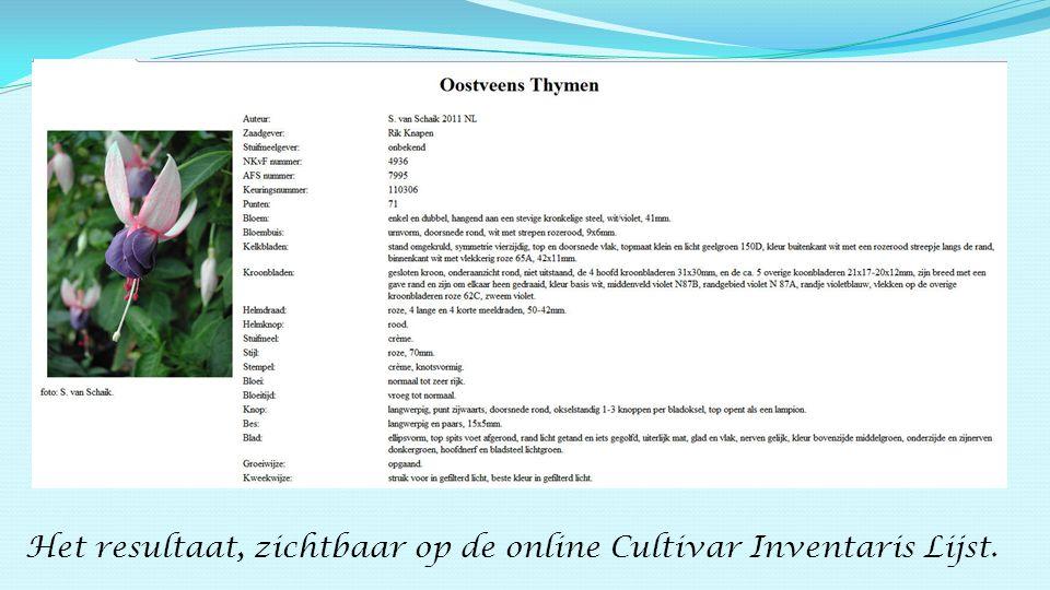 Het resultaat, zichtbaar op de online Cultivar Inventaris Lijst.