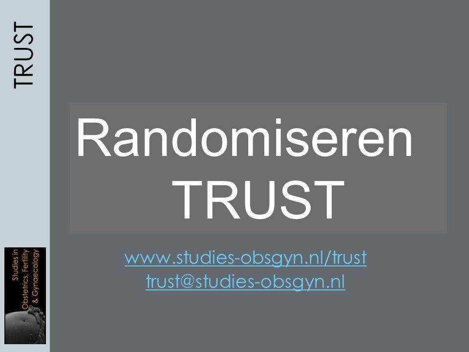 Herhaalde miskraam en een uterus septus, wat nu….? Randomiseren TRUST www.studies-obsgyn.nl/trust trust@studies-obsgyn.nl