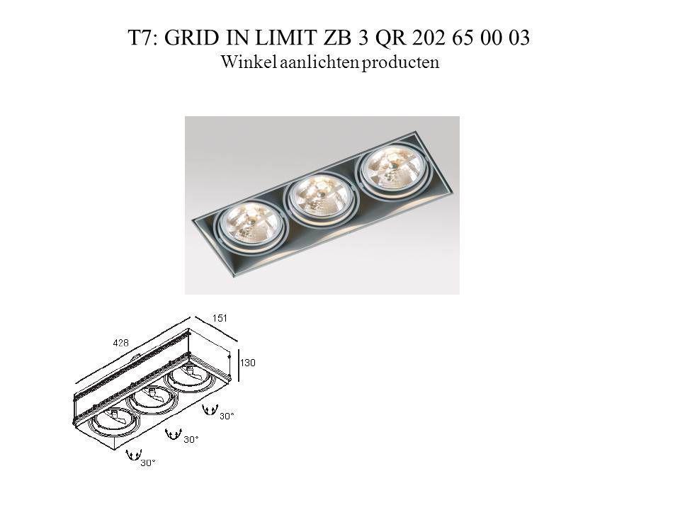 T7: GRID IN LIMIT ZB 3 QR 202 65 00 03 Winkel aanlichten producten