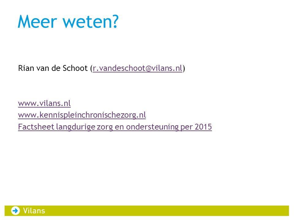 Meer weten? Rian van de Schoot (r.vandeschoot@vilans.nl)r.vandeschoot@vilans.nl www.vilans.nl www.kennispleinchronischezorg.nl Factsheet langdurige zo