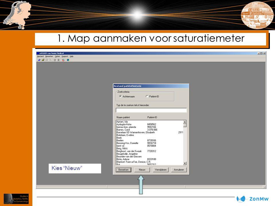 """1. Map aanmaken voor saturatiemeter Kies """"Nieuw"""""""