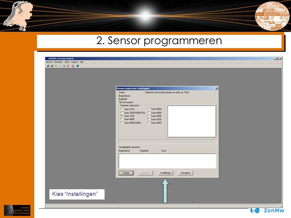 """2. Sensor programmeren Kies """"Instellingen"""""""