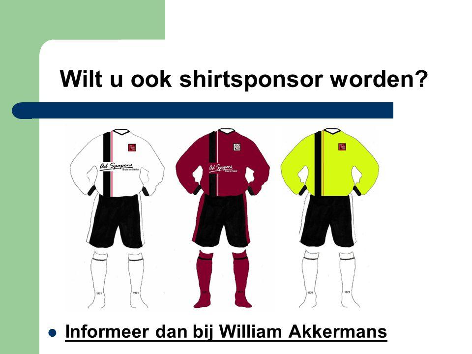 Wilt u ook shirtsponsor worden? Informeer dan bij William Akkermans