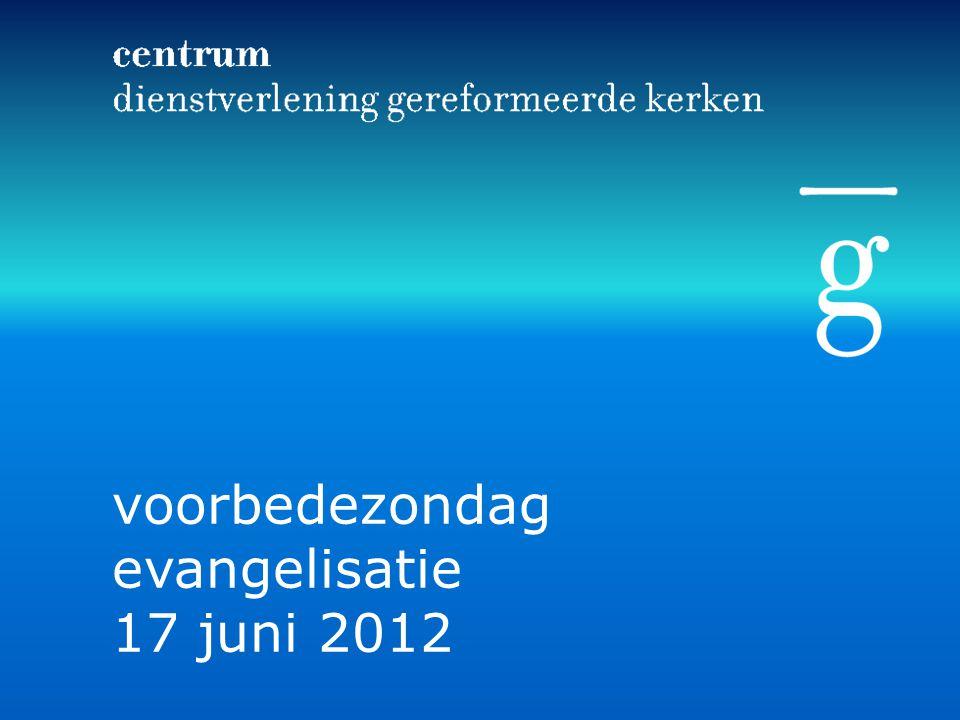 voorbedezondag evangelisatie 17 juni 2012