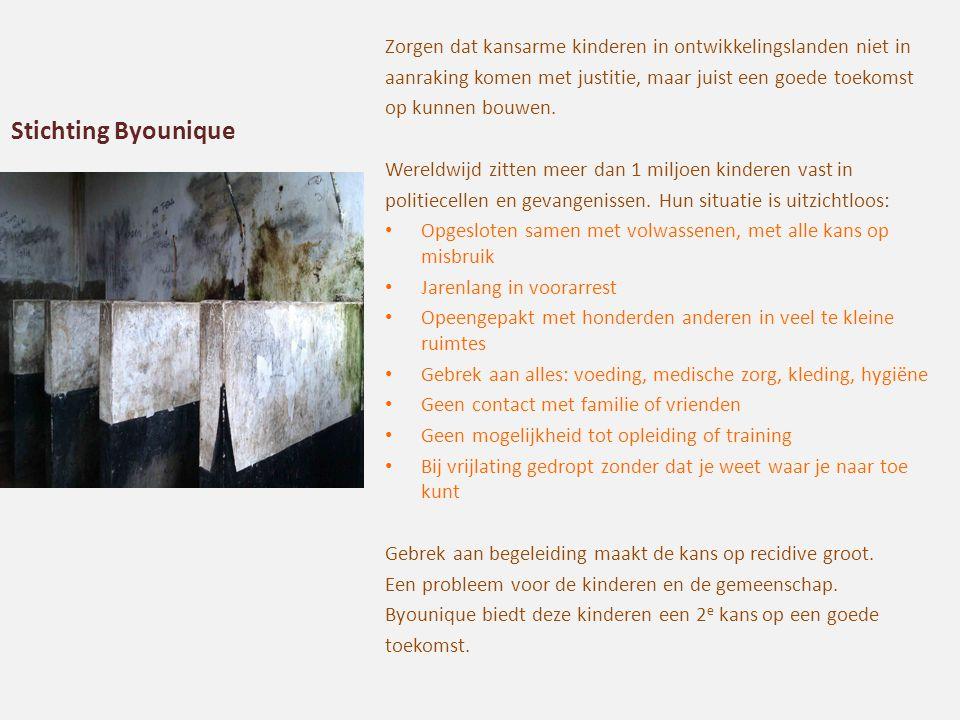Stichting Byounique Zorgen dat kansarme kinderen in ontwikkelingslanden niet in aanraking komen met justitie, maar juist een goede toekomst op kunnen