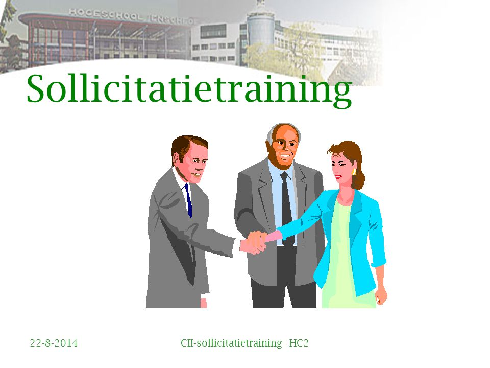 Sollicitatietraining 22-8-2014CII-sollicitatietraining HC2