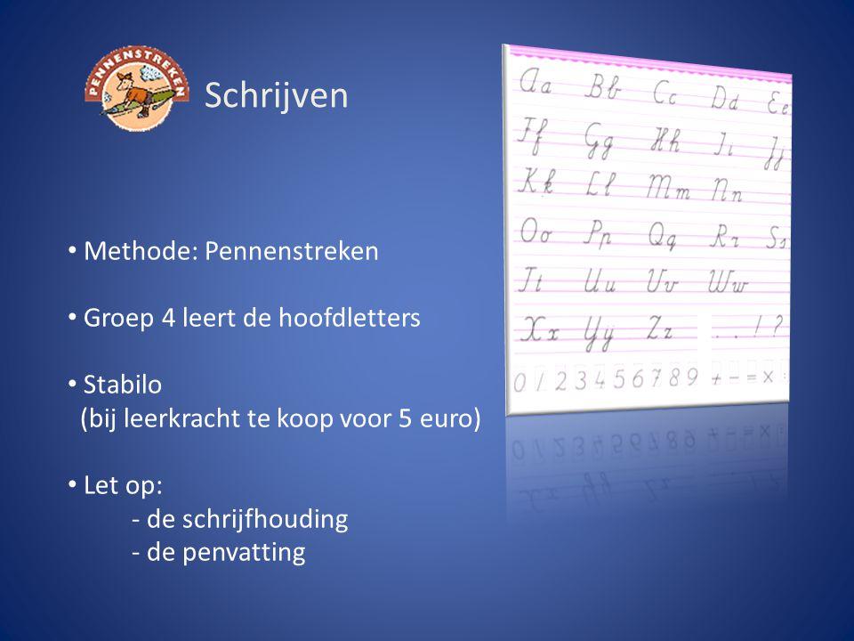 Schrijven Methode: Pennenstreken Groep 4 leert de hoofdletters Stabilo (bij leerkracht te koop voor 5 euro) Let op: - de schrijfhouding - de penvattin