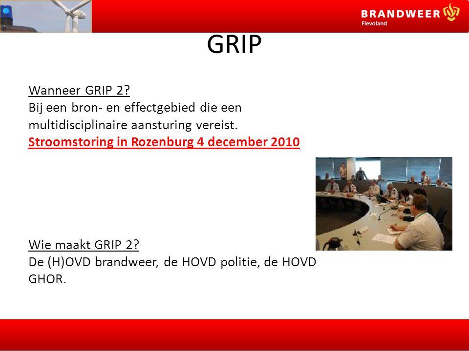 GRIP Wanneer GRIP 2? Bij een bron- en effectgebied die een multidisciplinaire aansturing vereist. Stroomstoring in Rozenburg 4 december 2010 Wie maakt