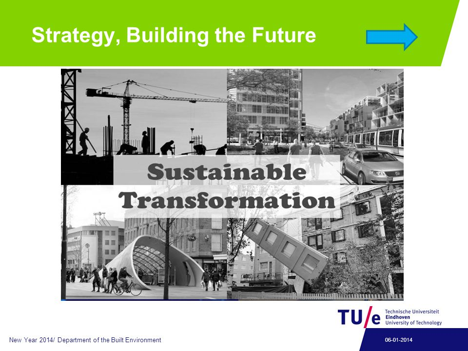 New Year 2014/ Department of the Built Environment 06-01-2014 Strategy, Building the Future
