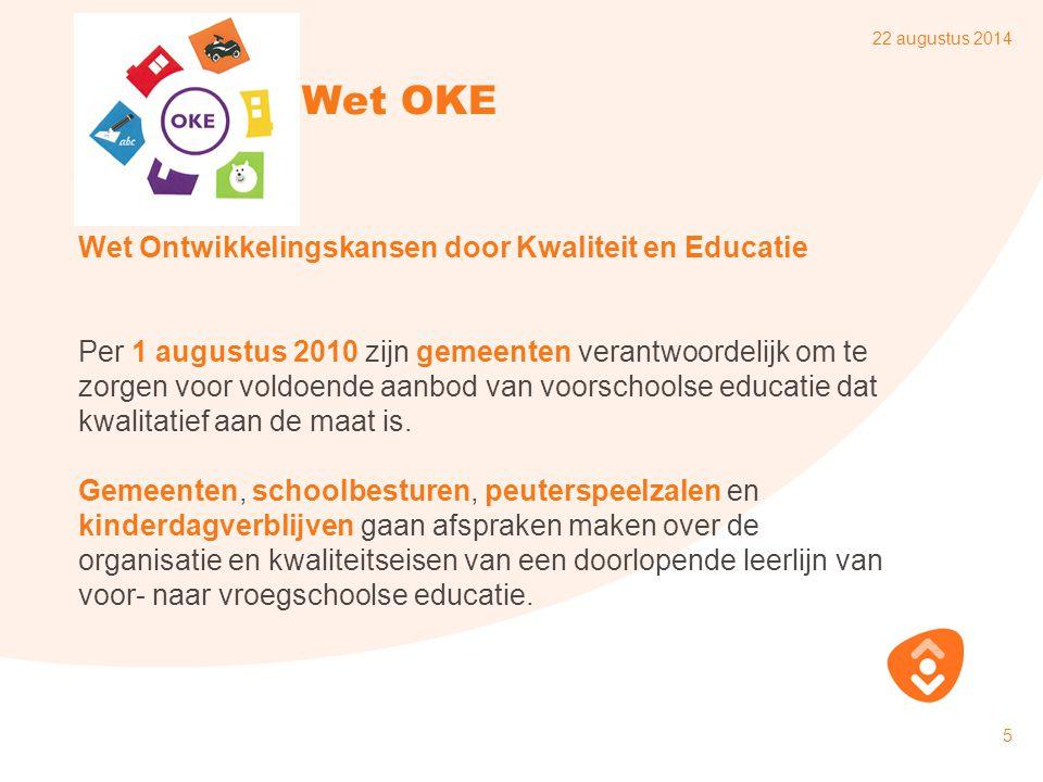 22 augustus 2014 16 Kanskaart Lokale Educatieve Agenda (LEA) Wat is dat.