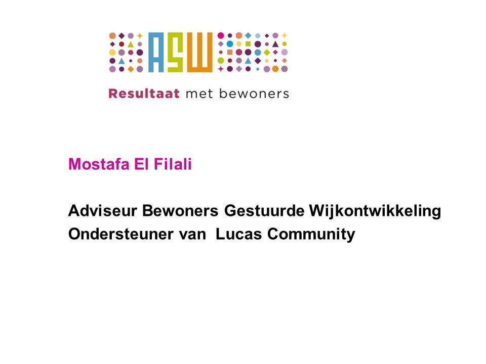 Mostafa El Filali Adviseur Bewoners Gestuurde Wijkontwikkeling Ondersteuner van Lucas Community