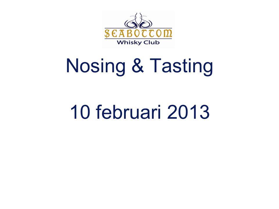 Nosing & Tasting 10 februari 2013