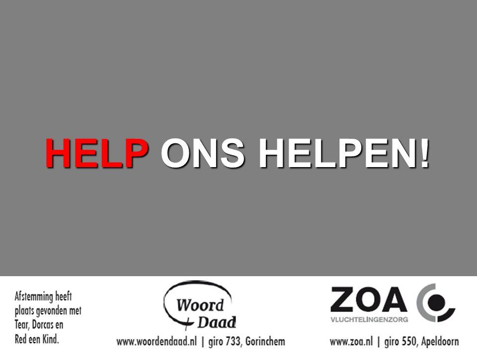 HELP ONS HELPEN!