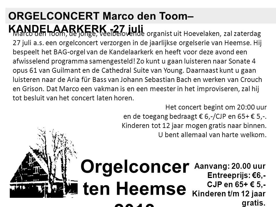Marco den Toom, de jonge, veelbelovende organist uit Hoevelaken, zal zaterdag 27 juli a.s. een orgelconcert verzorgen in de jaarlijkse orgelserie van