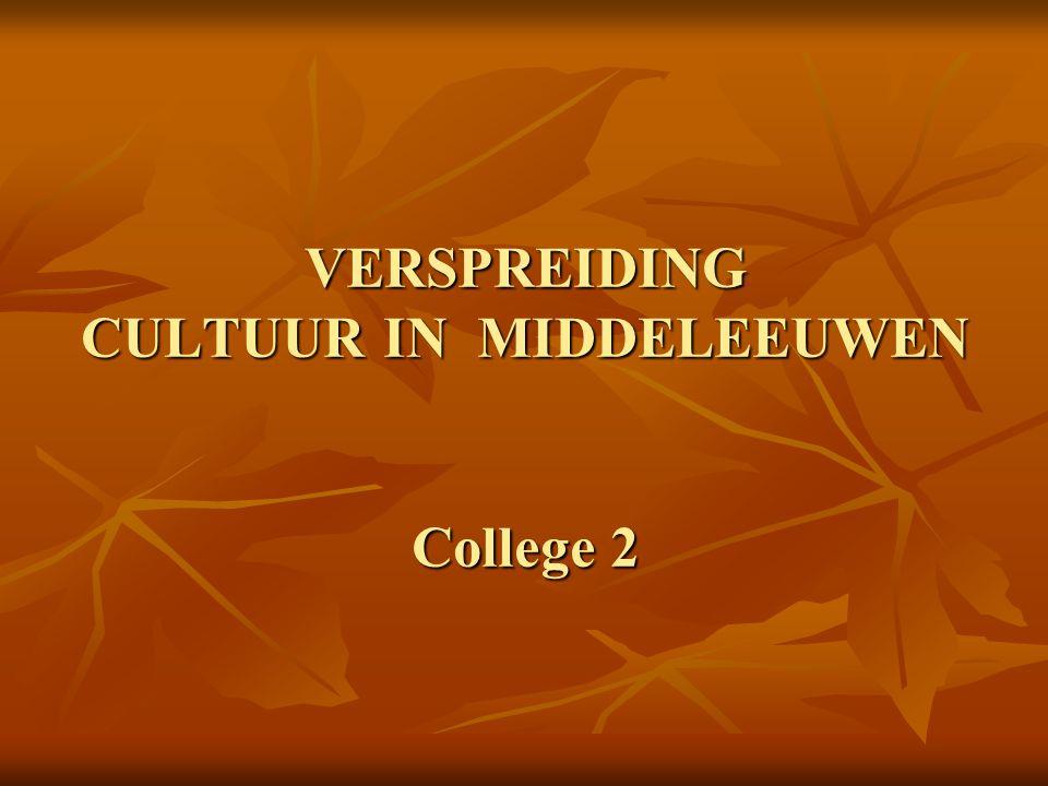 VERSPREIDING CULTUUR IN MIDDELEEUWEN College 2