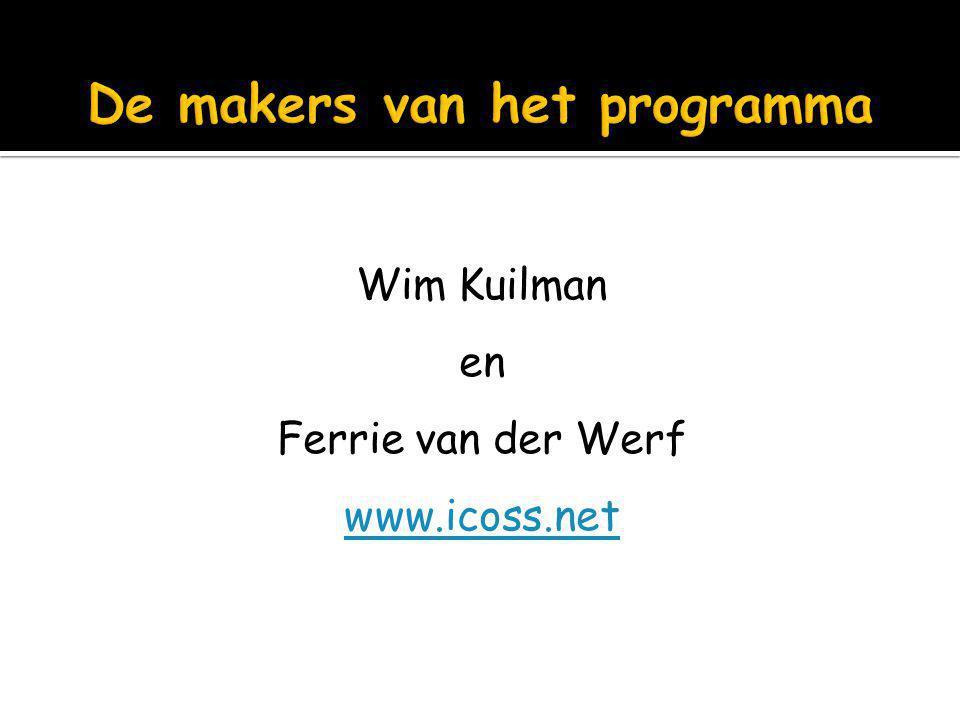 Wim Kuilman en Ferrie van der Werf www.icoss.net
