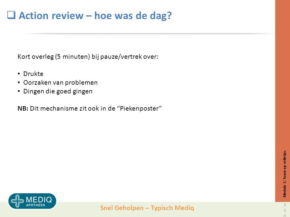 Snel Geholpen – Typisch Mediq  Action review – hoe was de dag.