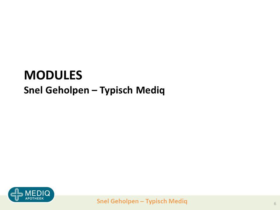 Snel Geholpen – Typisch Mediq MODULES Snel Geholpen – Typisch Mediq 6