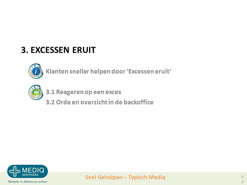 Snel Geholpen – Typisch Mediq 3.